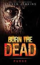 Burn the Dead