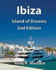 Ibiza Island of Dreams