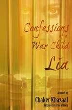 Confessions of a War Child (Lia)