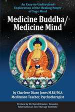 Medicine Buddha/Medicine Mind