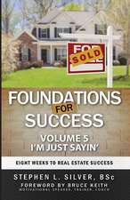 Foundations for Success - I'm Just Sayin'