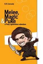 Melee, Magic & Puke