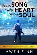 Read My Song, Read My Heart, Read My Soul