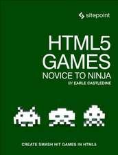 HTML5 Games – Novice to Ninja