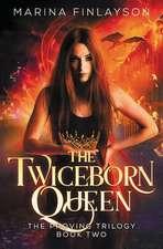 The Twiceborn Queen