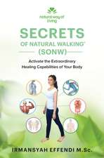 Secrets of Natural Walking (SONW)