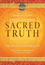Unveiling Your Sacred Truth through the Kalachakra Path, Book Three