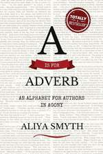 A is for Adverb
