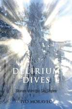 Delirium Dives