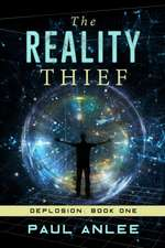 The Reality Thief
