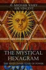 The Mystical Hexagram