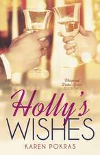 Holly's Wishes
