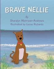 Brave Nellie