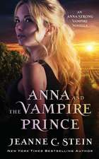 Anna and the Vampire Prince: An Anna Strong Vampire Novella