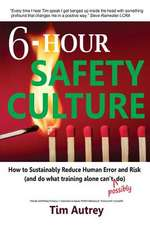 6-Hour Safety Culture