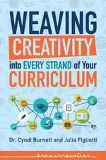 Weaving Creativity Into Every Strand of Your Curriculum
