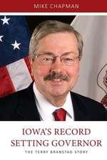 Iowa's Record Setting Governor
