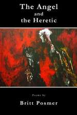 The Angel and the Heretic