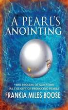 A Pearl's Anointing