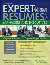 Expert Resumes and Linkedin Profiles for Managers & Executives, 4th Ed