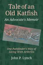 Tale of an Old Katfish