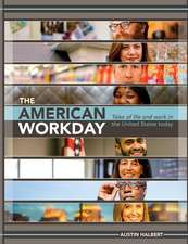 The American Workday