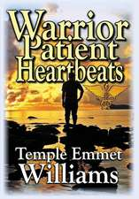 Warrior Patient Heartbeats