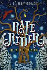Rafe Ryder and the Well of Wisdom