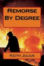 Remorse by Degree