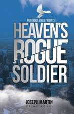 Heaven's Rogue Soldier