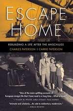 Escape Home: Rebuilding a Life After the Anschluss