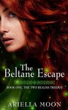 The Beltane Escape