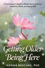 Getting Older Being Here
