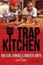 Trap Kitchen