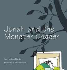 Jonah and the Monster Chaser
