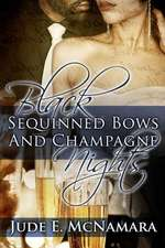 Black Sequinned Bows and Champagne Nights