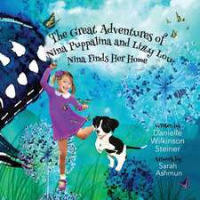 The Great Adventures of Nina Puppalina and Lizzy Lou