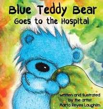 Blue Teddy Bear Goes to the Hospital