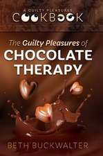The Guilty Pleasures Of Chocolate Therapy