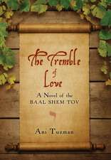 The Tremble of Love