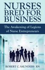 Nurses Bred for Business