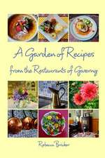 A Garden of Recipes from the Restaurants of Giverny