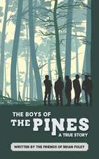 The Boys of The Pines