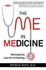 The Me in Medicine