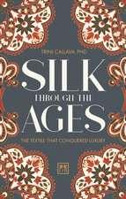 Silk Through the Ages