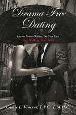 Drama Free Dating