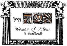 Bezalel, C: Woman of Valour