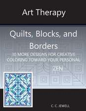 Art Therapy Quilts, Blocks and Borders