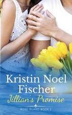 Jillian's Promise, Rose Island Book 2