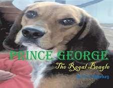 Prince George, Volume 1: The Regal Beagle